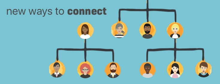 New Ways to Connect