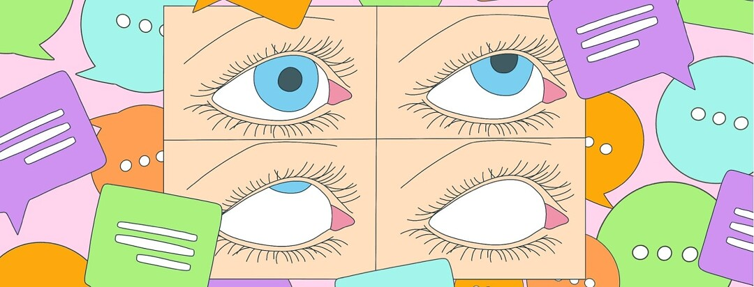 A grid featuring stages of a close up of an eye rolling back. Around the grid are dialogue and comment bubbles popping up.